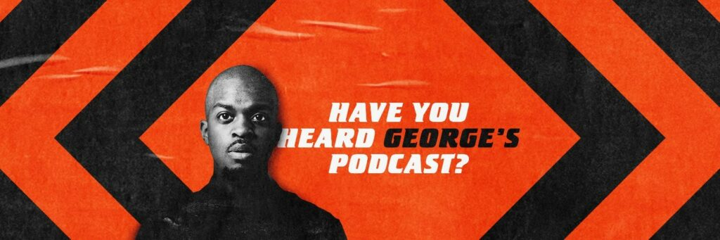 Experimental podcasting - Have You Heard George's Podcast